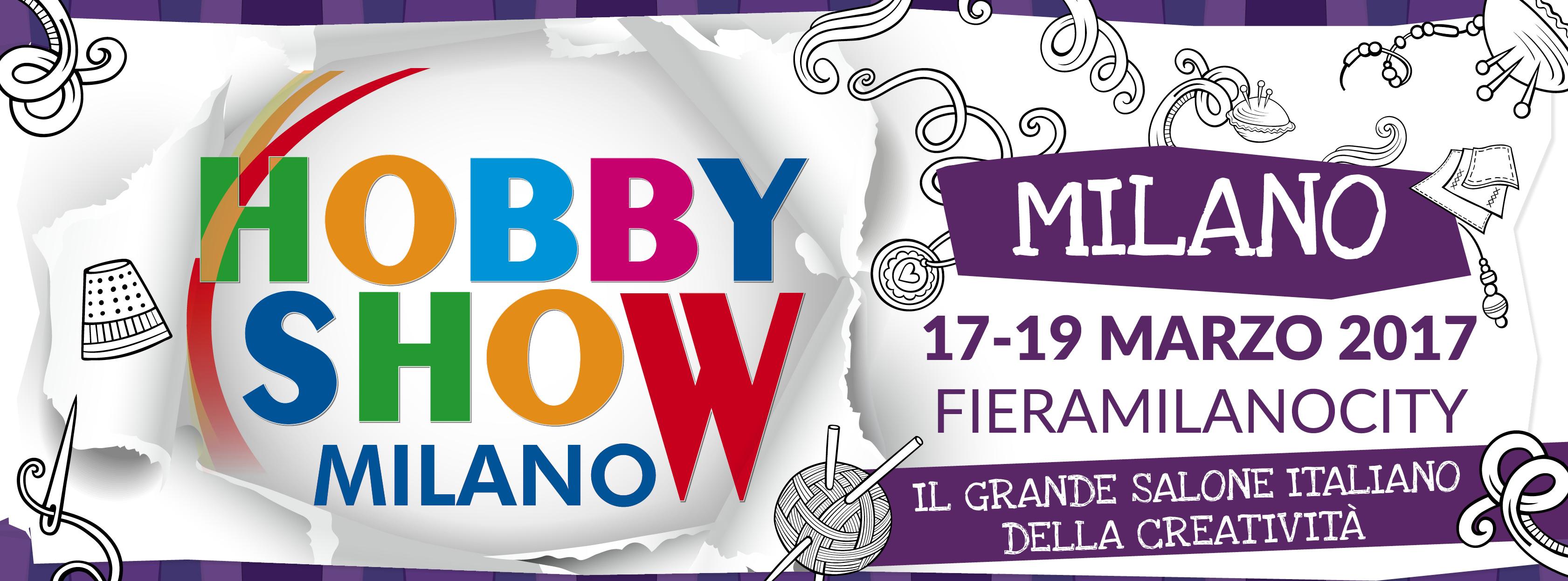 Hobby Show Milano marzo 2017