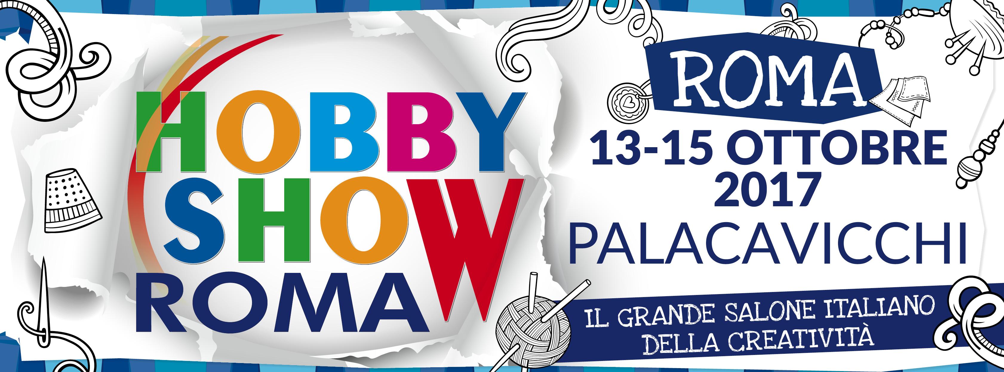 Hobby Show Roma ottobre 2017